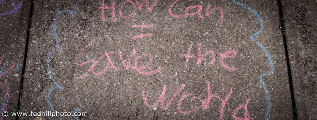 Federal Hill Photography LLC, chalk, how can I save the world, sidewalk, street, Maryland, United States, Baltimore